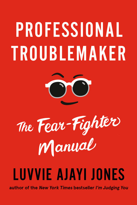 Luvvie Ajayi Jones new book Professional Troublemaker